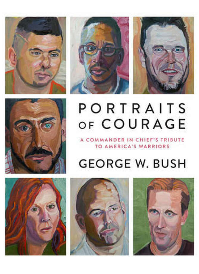 "This book cover image released by Crown shows, ""Portraits of Courage: A Commander in Chief's Tribute to America's Warriors,"" by President George W. Bush. The book will feature 66 paintings and a four-panel mural of military veterans and those in active service, the Crown Publishing Group, Wednesday, Sept 14, 2016. The book is scheduled to come out Feb. 28, 2017. (Crown via AP) Photo: HONS"