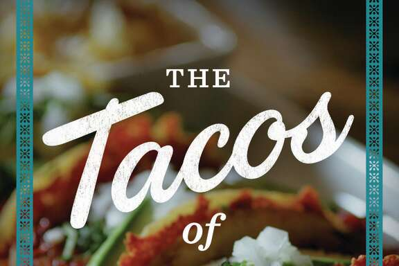 "Cover: ""The Tacos of Texas"" by Mando Rayo and Jarod Neece (University of Texas Press)."