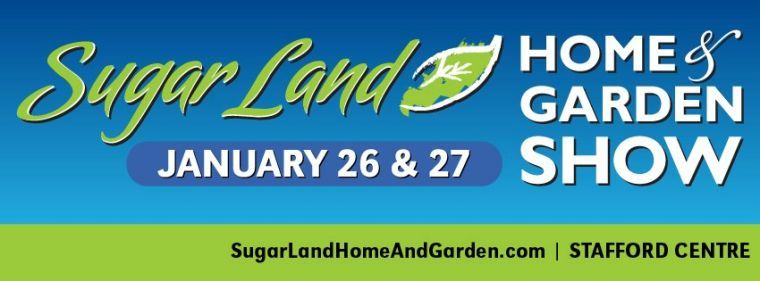 Third Annual Sugar Land Home And Garden Show Set For Jan