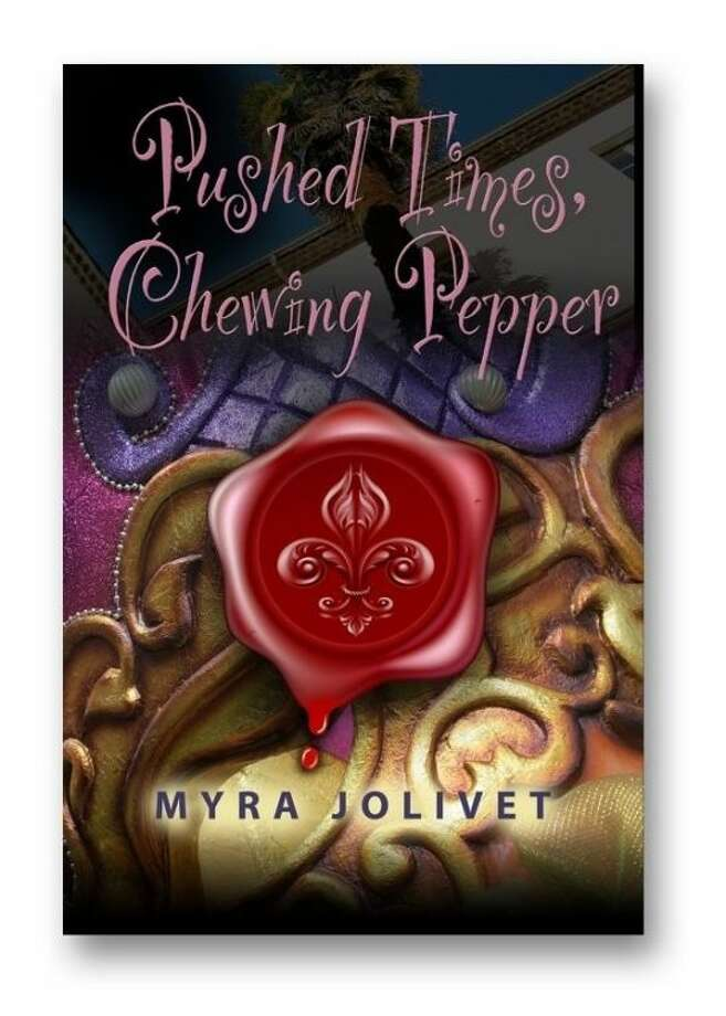 """In """"Pushed Times, Chewing Pepper,"""" Myra Jolivet tells a murder-mystery love story based around main character Sarah Doucette Jean-Louis, a California family therapist whose Louisiana culture creeps into her life through visions."""
