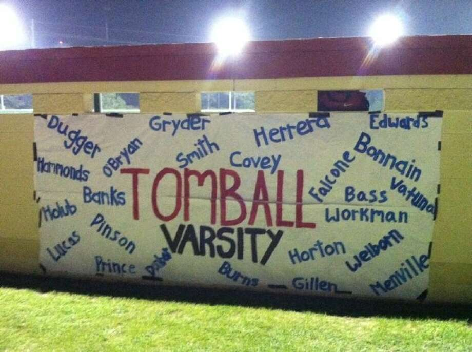 The Tomball baseball team played their last regular season home game Tuesday night, as the team spirit was shown on this sign draped across the back of their dugout. Photo: David Fanucchi