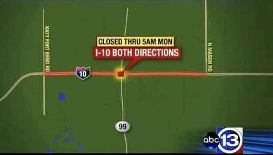 IH 10 eastbound and westbound from Mason to Katy Fort Bend Rd. will be closed for construction this weekend. Photo: Image Courtesy Of ABC 13