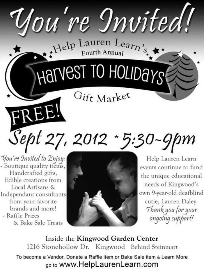 Harvest to Holidays Gift Market Sept. 27 will benefit Lauren Daley, a Kingwood girl who is deafblind, and her family be able to continue to afford their intervener who helps Lauren learn.