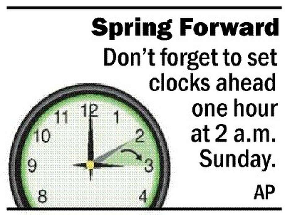 Don't forget spring forward and set your clocks ahead one hour at 2 a.m. on Sunday.