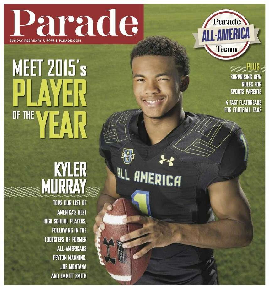 Allen's Kyler Murray is Parade's Player of the Year. Pick up an edition to see the complete All-American team.