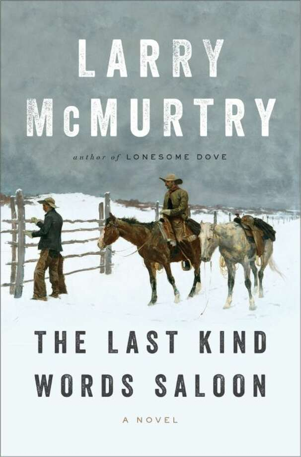 "This book cover image released by Liveright shows ""The Last Kind Words,"" by Larry McMurtry. (AP Photo/Liveright) Photo: HOEP"