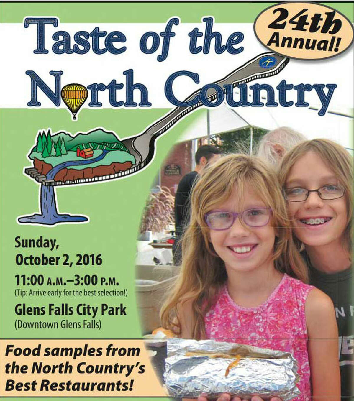 Oct. 2 : 24th Annual Taste of the North Country, 11 a.m. - 3 p.m. Glens Falls City Park, glensfallstaste.com.