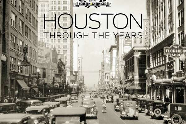 """Houston Through the Years"""