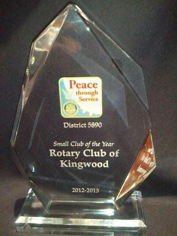 "Kingwood Rotary Club had the honor of being named the 2013 Rotary District 5890 ""Small Rotary Club of the Year"" award."