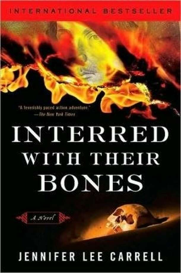 """Interred with Their Bones"" by Jennifer Lee Carrell, the January selection of the University Branch Library Book Club. Photo: Courtesy FBCL"
