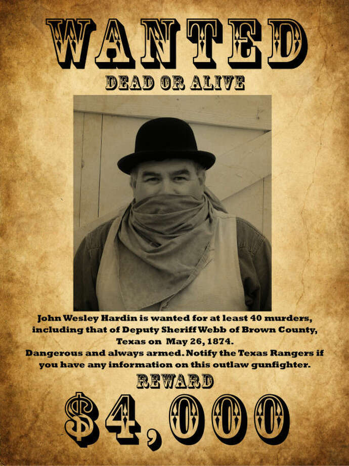 "A ""wanted poster"" ofthe famous outlaw John Wesley Hardin, to be portrayed by Cowboy Interpreter Bryant Osceola. Photo: Image Courtesy George Ranch Historical Park"