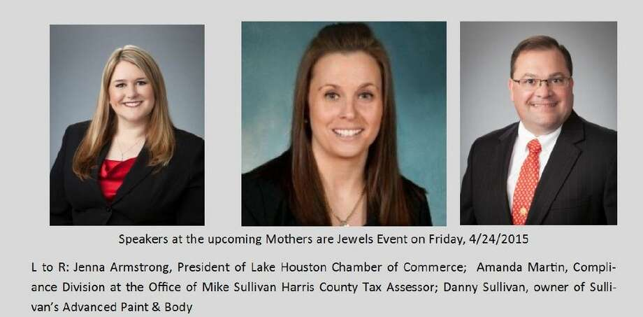 The speakers at this year's FamilyTime Crisis and Counseling Center's Mothers are Jewels luncheon are Jenna Armstrong, President of the Lake Houston Chamber of Commerce; Amanda Martin, Compliance Division at Office of Mike Sullivan Harris County Tax Assessor; and Danny Sullivan, owner of Sullivan's Advanced Paint & Body.