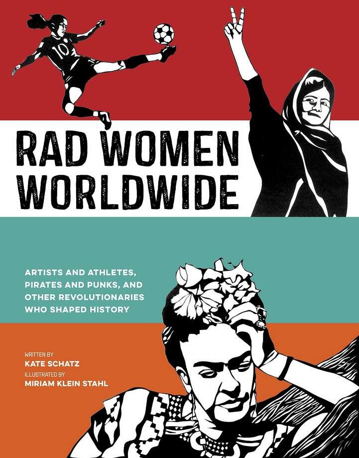 """Rad Women Worldwide"" Photo: Ten Speed Press"