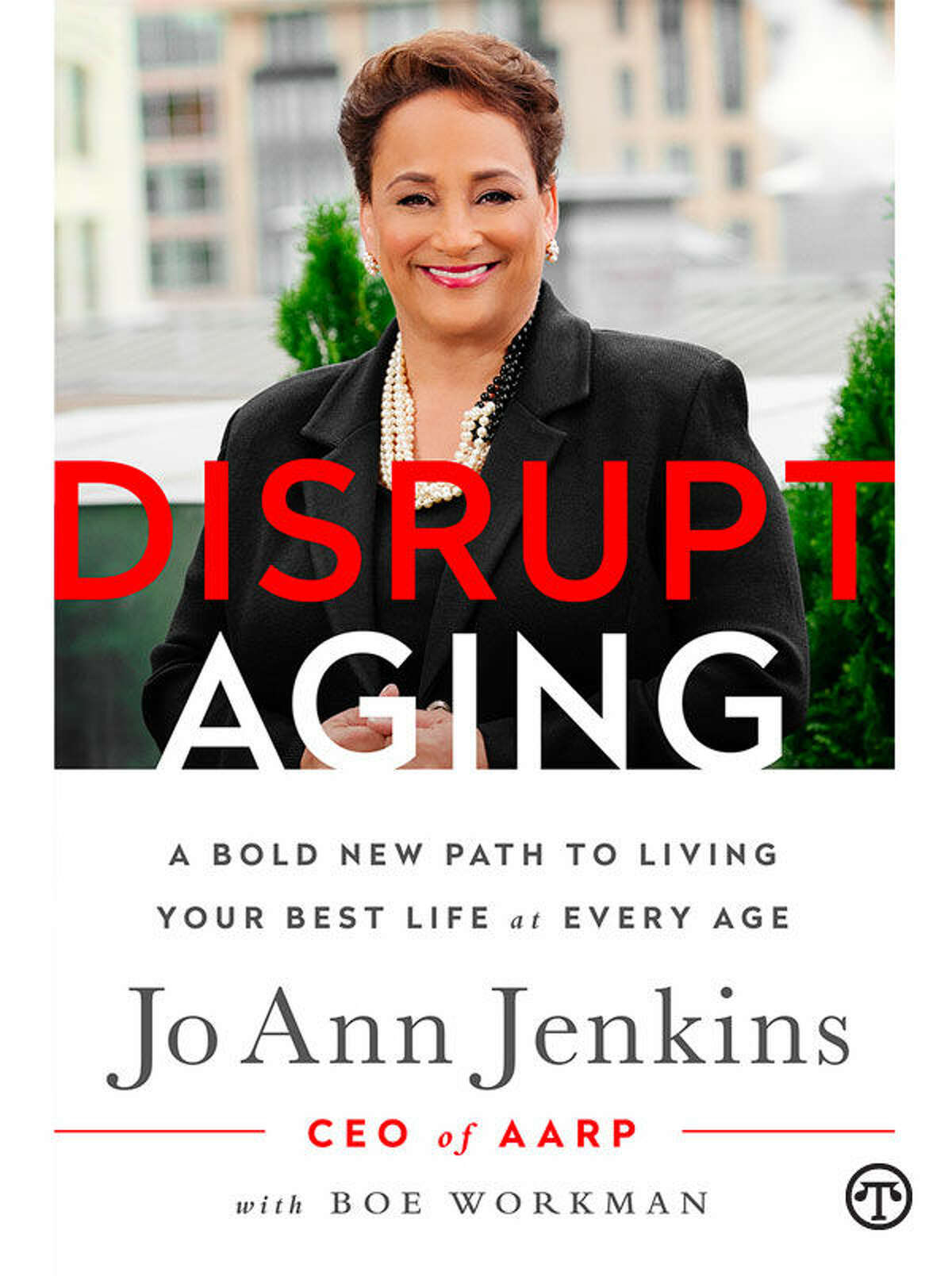 A new book by Jo Ann Jenkins explores the realities of aging in modern times. (NAPS)