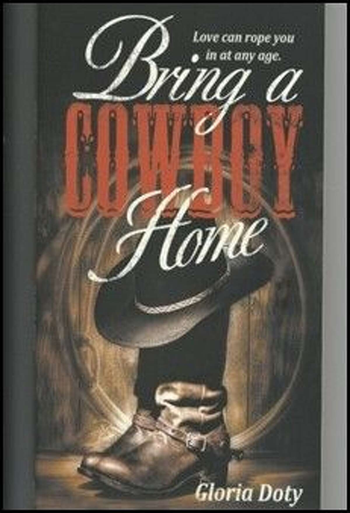 """""""Bring a Cowboy Home"""" is the first book from Gloria Doty's Magnolia Series."""