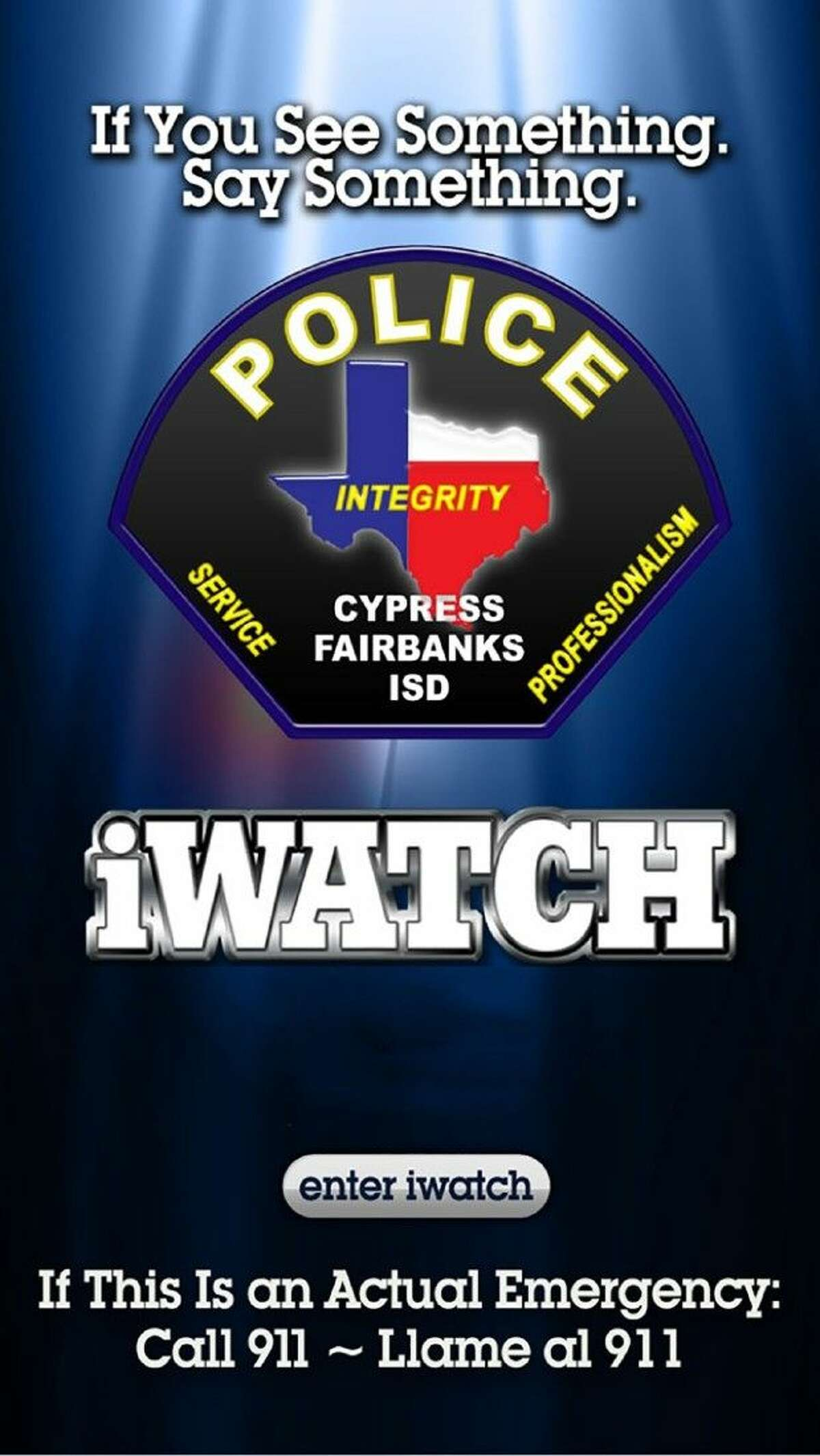 The iWatch Harris County app will enable users to submit district-related tips directly to the CFISD Police Department.