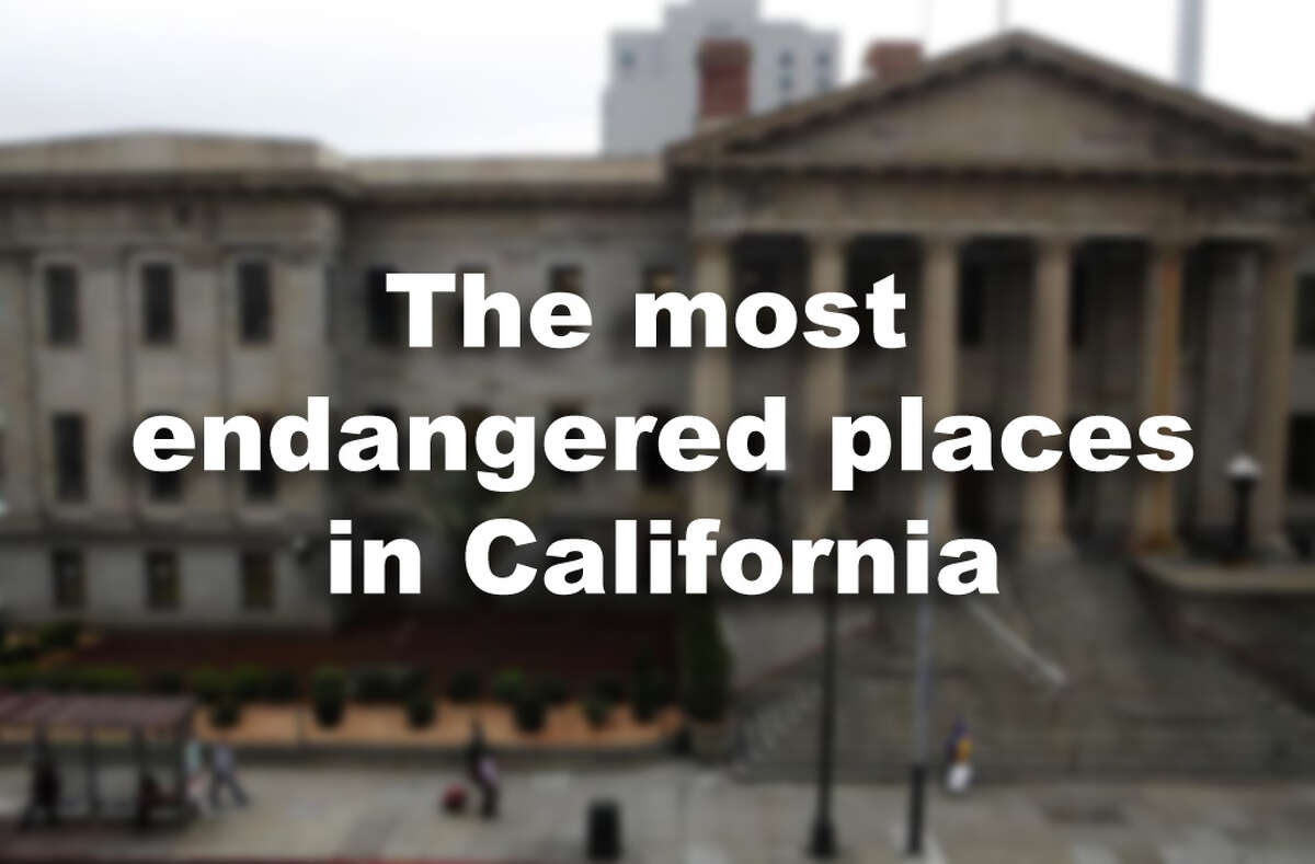 The most endangered places in California