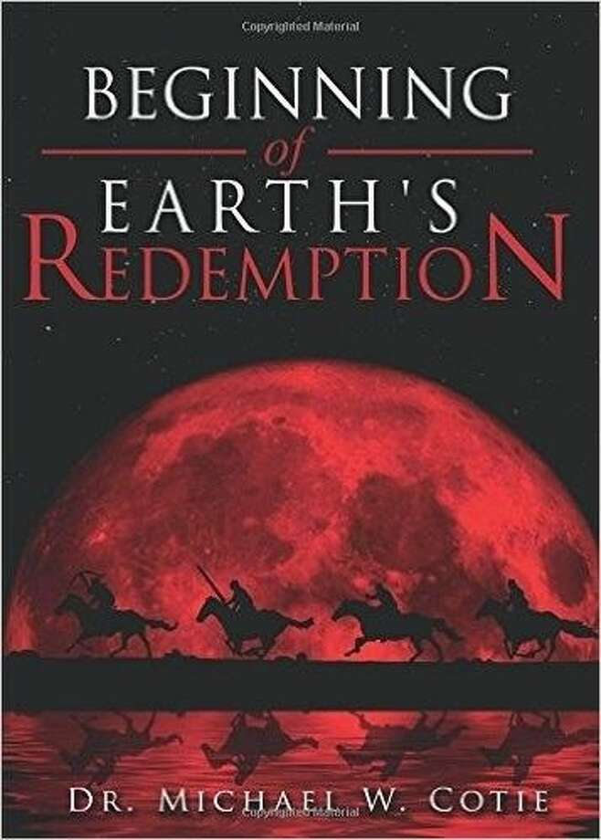 "Author Michael W. Cotie announces the nationwide release of his new religious book, ""Beginning of Earth's Redemption,"" where he expounds on the book of Revelations in an easy-to-understand manner."
