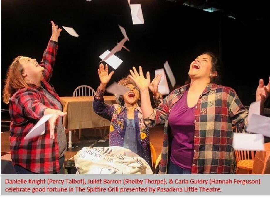 "Danielle Knight, Juliet Barron and Carla Guidry are elated at their good fortune in ""The Spitfire Grill,"" a Pasadena Little Theatre production that runs through Sept. 11. Photo: Dario Failla"