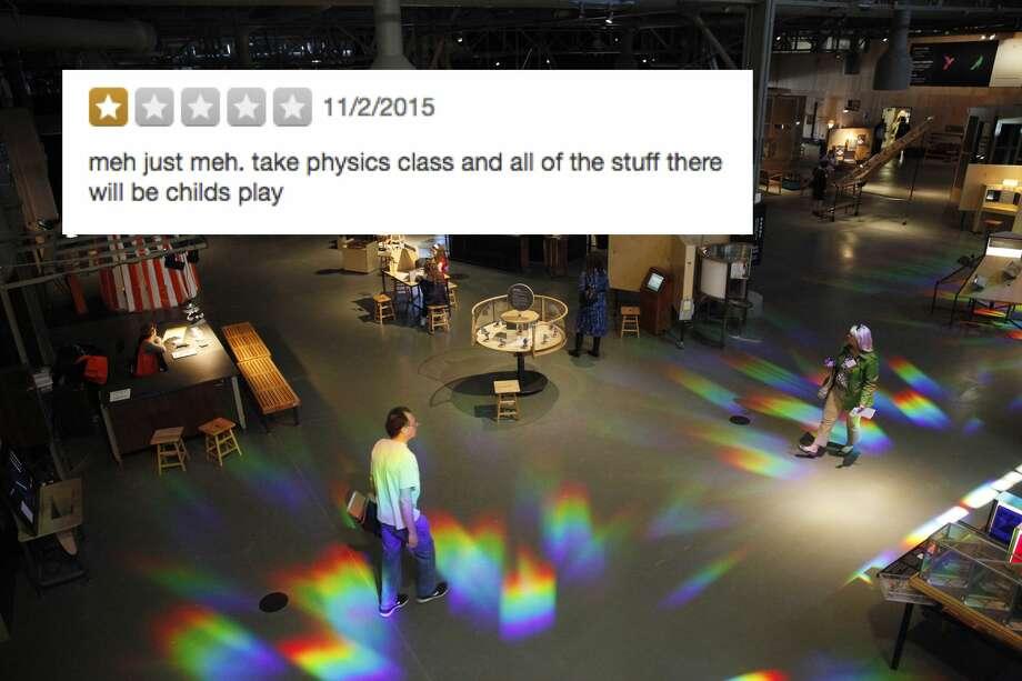 ExploratoriumThis is literally a children's science museum, sir. Photo: Lea Suzuki/The Chronicle