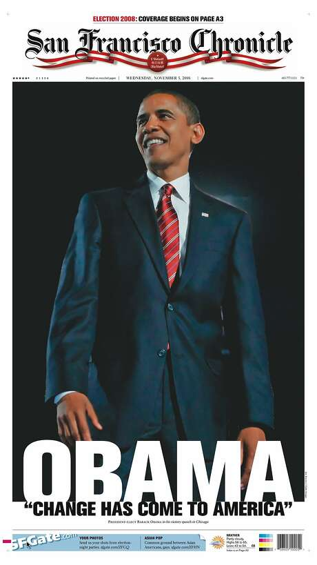 The Chronicle's front page from Nov. 5, 2008, covers Barack Obama's victory in the presidential electon. Photo: The Chronicle 2008