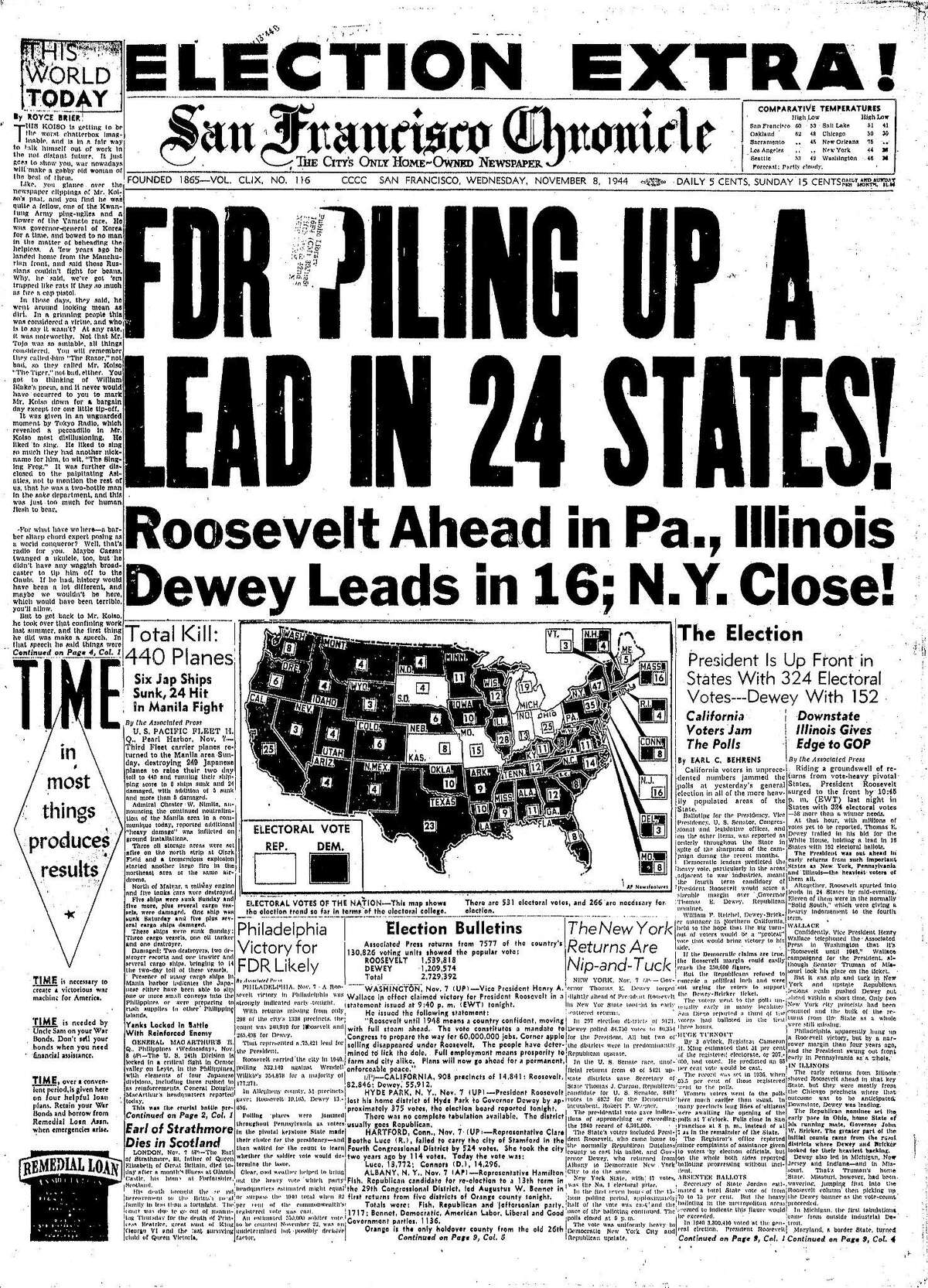 Historic Chronicle Front Page November 08, 1944 Franklin Roosevelt (FDR) wins the 1944 election for president, which will be his fourth term. Chron365, Chroncover