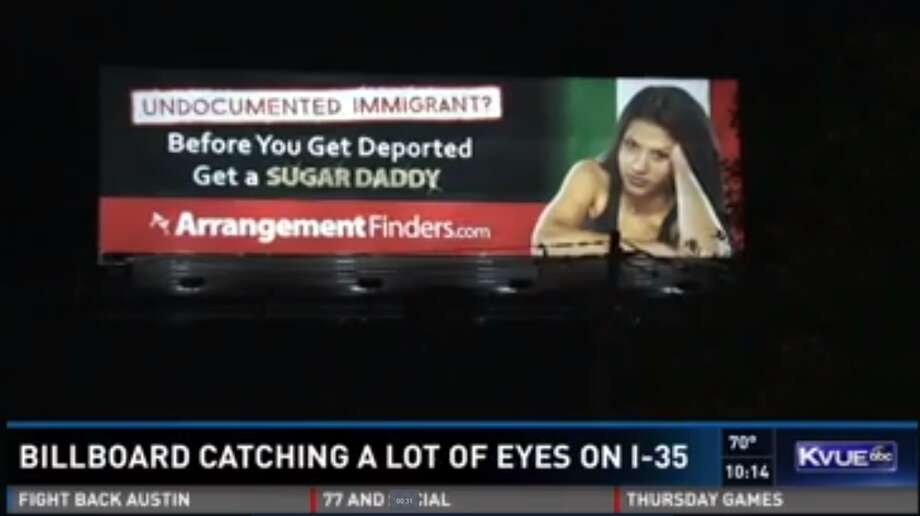 "A billboard on billboard, on IH-35 near William Cannon Drive, reads: ""Undocumented immigrant? Before you get deported get a sugar daddy."" Photo: Courtesy/KVUE Screengrab"