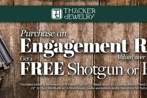 "Thacker Jewelry in Lubbock is holding a ""shotgun wedding sale,"" offering buyers of engagement rings a certificate for a free gun at a local dealer. The certificates are good for one of two types of rifle."