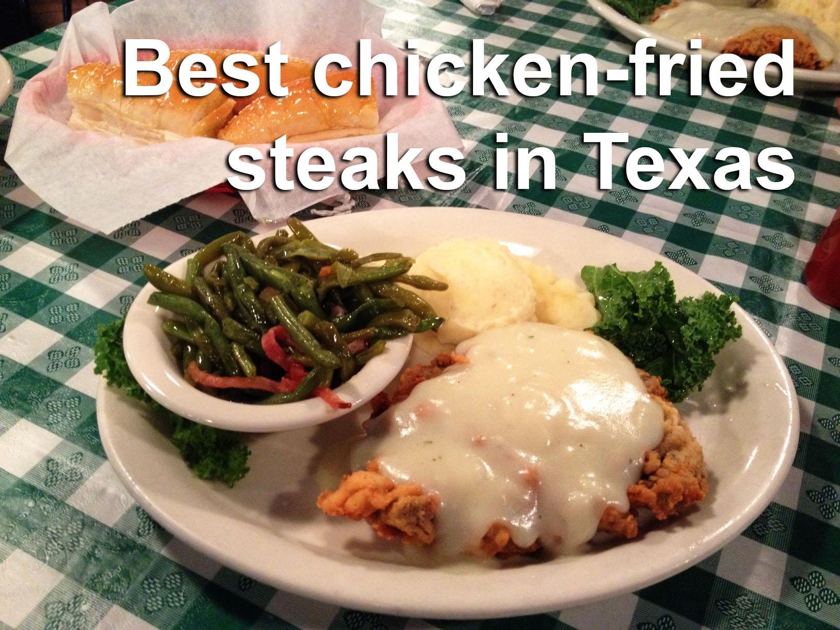 20 Spots To Get Delicious Chicken Fried Steak Around Texas