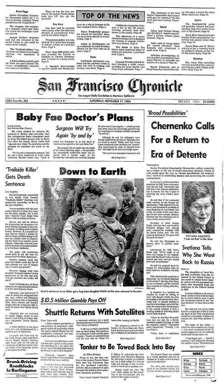 """The Chronicle's front page from Nov. 17, 1983, the sentencing of the """"Trail Killer"""" and the """"Baby Fae"""" saga. Photo: The Chronicle 1984"""