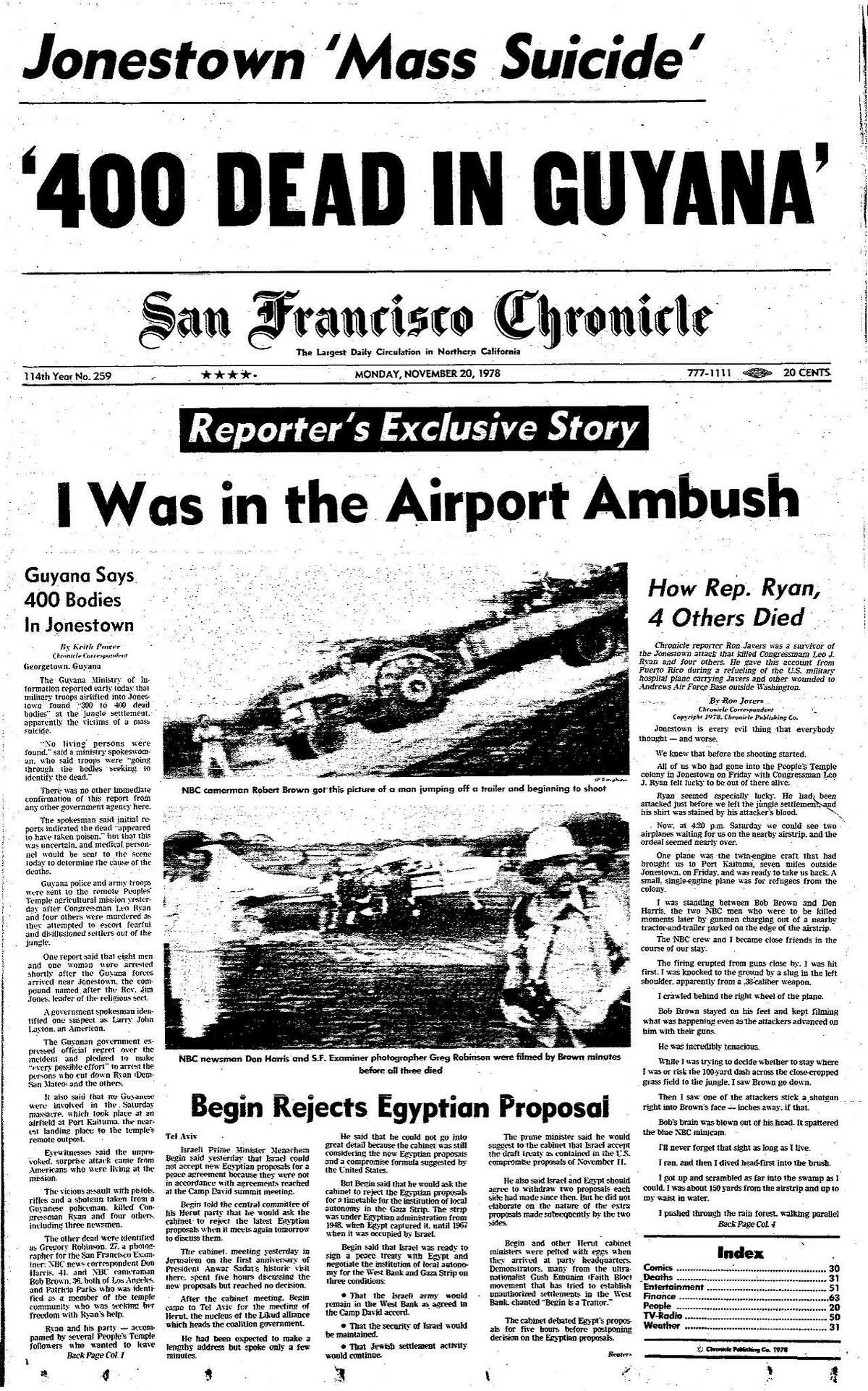 Historic Chronicle Front Page November 20, 1978 Hundreds dead as Jonestown Mass Suicide follows the murder of Congressman Leo J. Ryan and several journalists Reverend Jim Jones would coax his People's Temple followers into a mass suicide Chron365, Chroncover