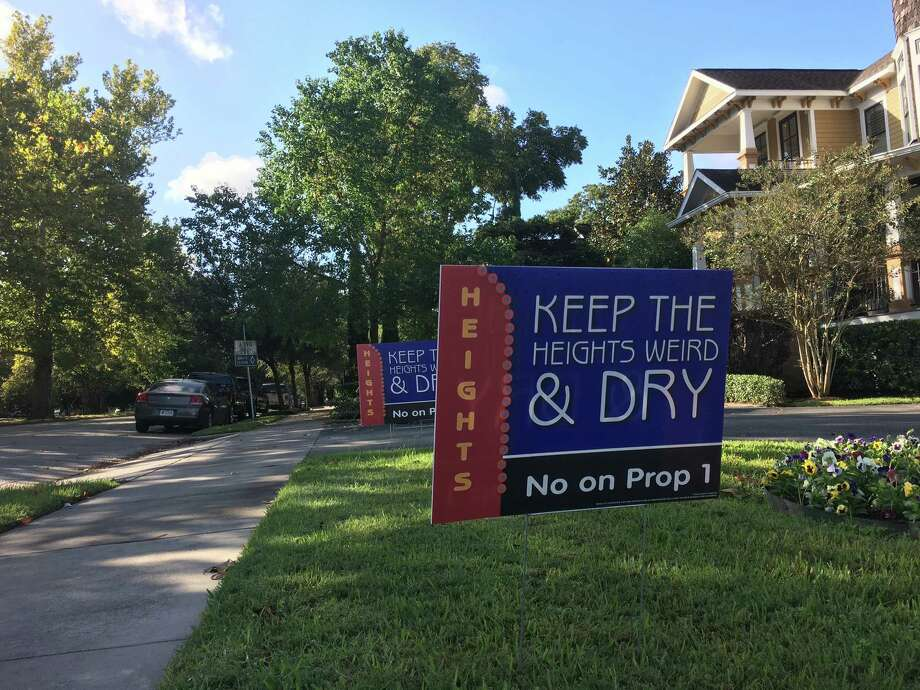 """A yard sign in the Houston Heights spreads the message to """"Keep the Heights Dry"""".  (Photo: Nancy Sarnoff / Houston Chronicle) Photo: Nancy Sarnoff / Houston Chronicle"""