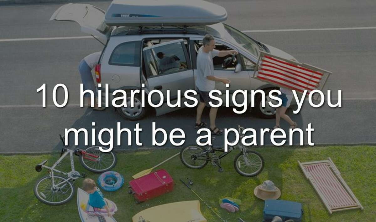 These signs might tell you you're a parent.