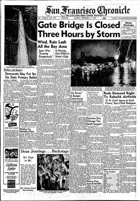 The Chronicle's front page from Dec. 2, 1951, covers the closure of the Golden Gate Bridge because of a severe storm. Photo: The Chronicle 1951