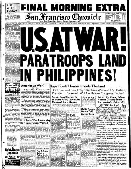 The Chronicle's front page from Dec. 8, 1941, covers the Japanese attack on Pearl Harbor. Photo: The Chronicle 1941