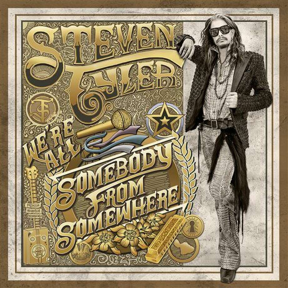 """This CD cover image released by Dot Records shows """"We're All Somebody From Somewhere,"""" by Steven Tyler. (Dot Records via AP) Photo: HONS"""