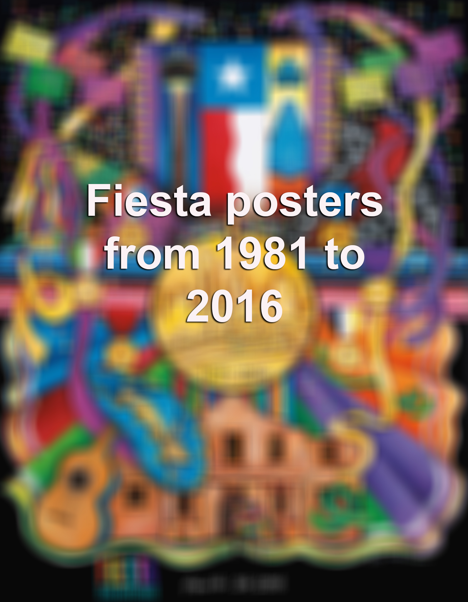 Fiesta Posters From 1981 To Present San Antonio Express News