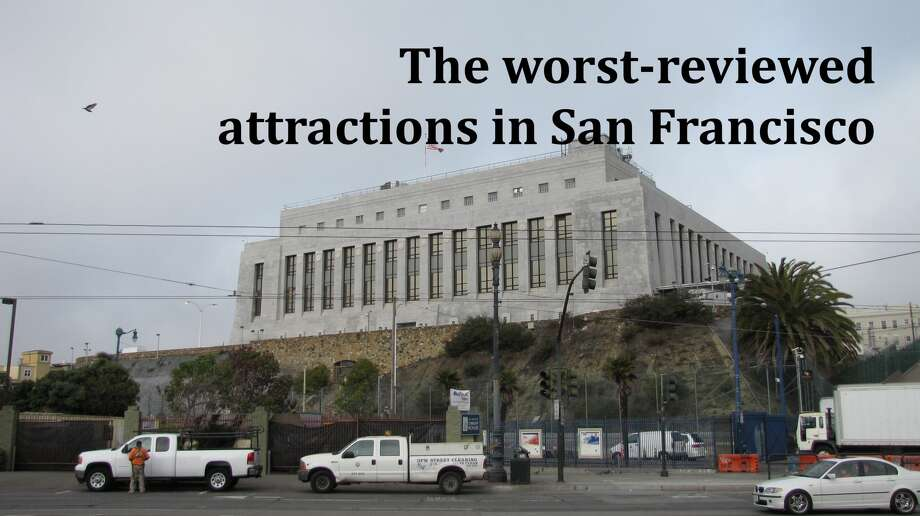 """Click ahead to see some of the """"attractions"""" in San Francisco that get the worst reviews on TripAdvisor and Yelp... Photo: John King"""