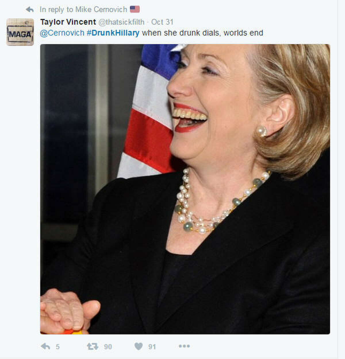 The Twitter hashtag #DrunkHillary, referring to presidential candidate Hillary Clinton, began circulating in late October 2016, particularly among supporters of her opponent, Donald Trump. (Photo: Via @thatsickfilth on Twitter)