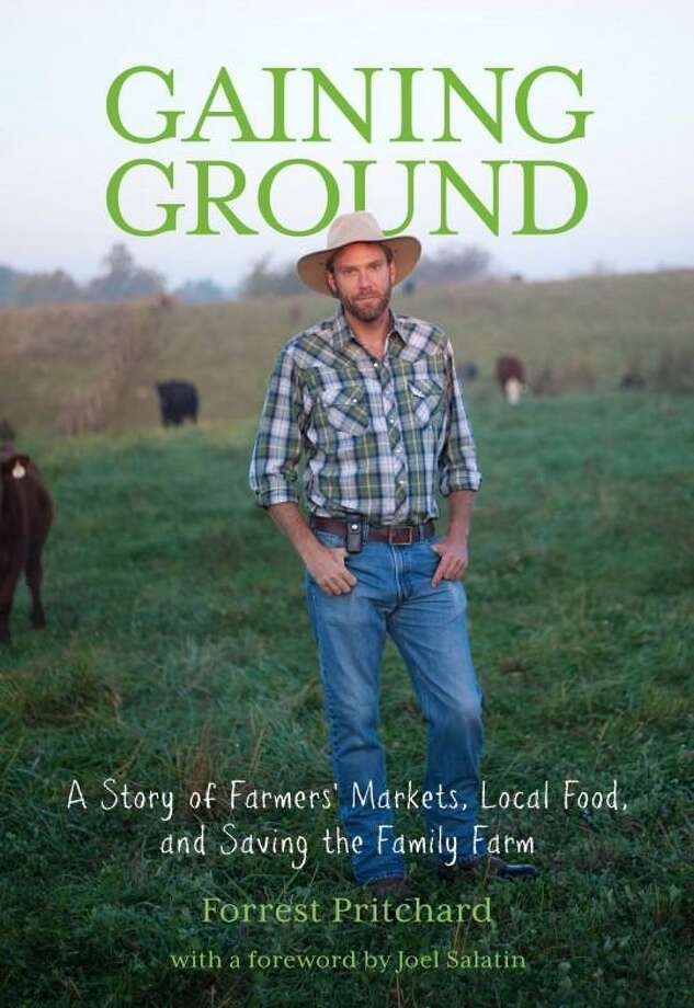 "On Sunday, Nov. 13, ""Gaining Ground"" author Forrest Pritchard will speak at the Stratford Library. Photo: Contributed Photo / Connecticut Post"