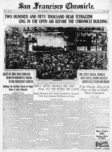 The Chronicle's front page from Dec. 25, 1910, covers Italian opera singer Luisa Tetrazzini's famed Market Street concert. Photo: The Chronicle 1910