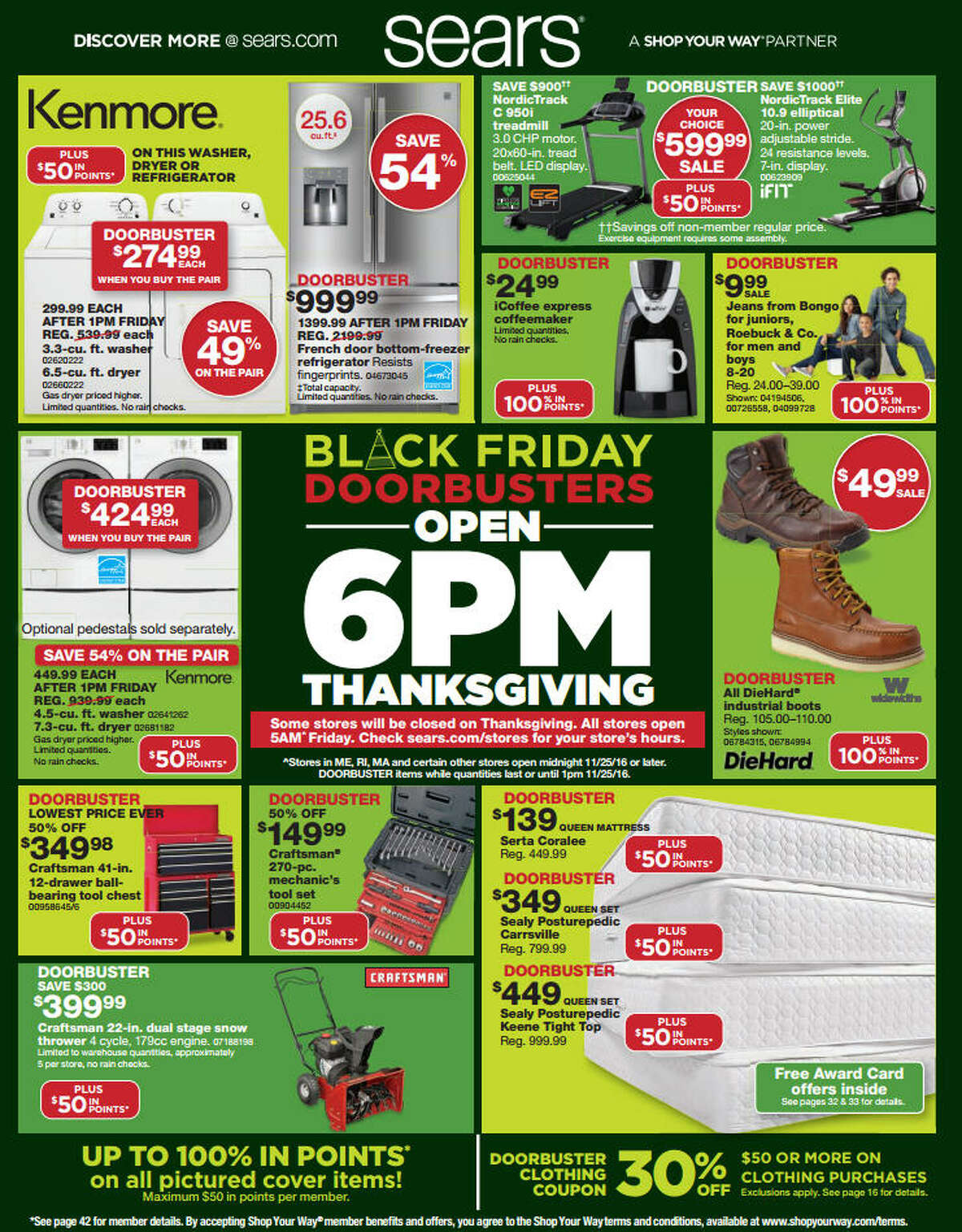 Sears has released its 48-page Black Friday 2016 ad circular. Black Friday Doorbusters prices and promotions will be valid 6 p.m. on Nov. 24-25 in most, but not all, stores. All prices and promotions are subject to change and availability, based on the retailer's determination. Source: Sears