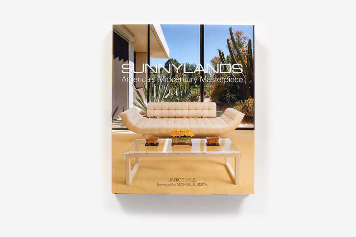 """Sunnylands: America's Midcentury Masterpiece"" By Janice Lyle (Vendome Press; $60; 256 pp.)"