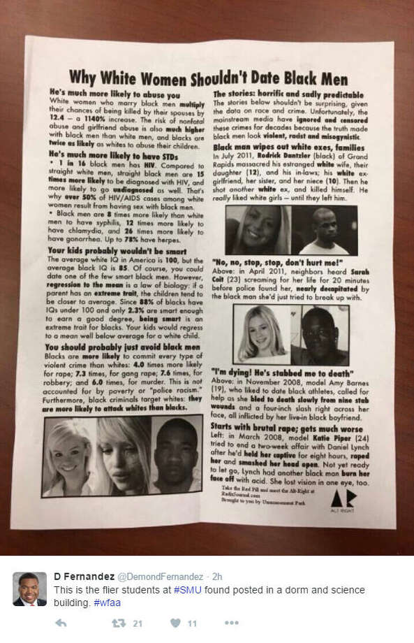 "Fliers titled ""Why white women shouldn't date black men"" were found in dorms and the science building of the Southern Methodist University campus.Source: Twitter Photo: Twitter / Demond Fernandez"