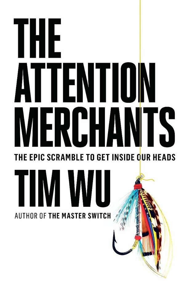"""The Attention Merchants"" Photo: Knopf"