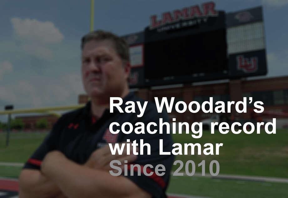 Ray Woodard's Coaching Record with Lamar University since 2010 Photo: Guiseppe Barranco/The Enterprise