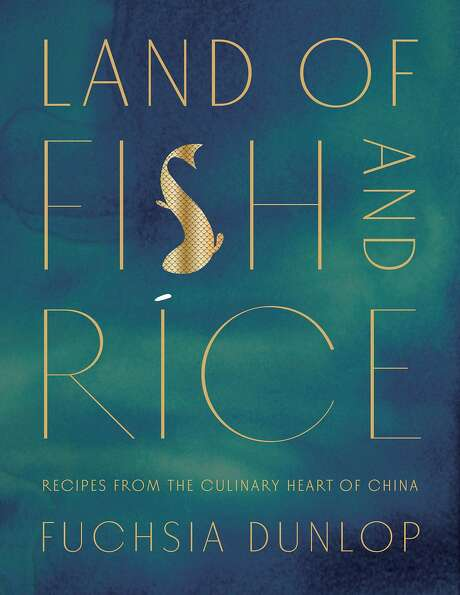 """""""Land of Fish and Rice: Recipes from the Culinary Heart of China,"""" by Fuchsia Dunlop (W.W. Norton) Photo: Sarah Fritsche, Photo Courtesy Of W.W. Norton"""