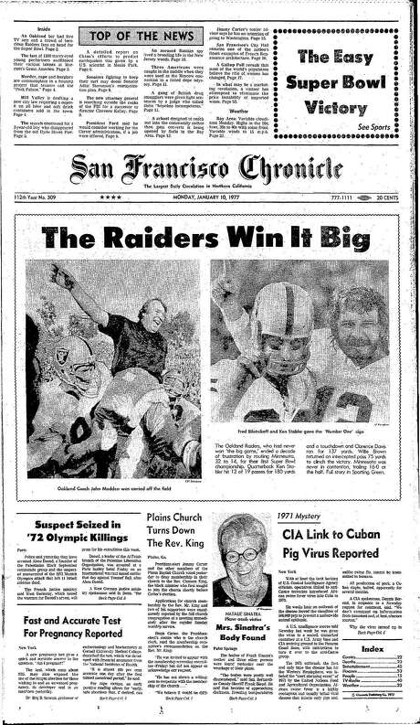 The Chronicle's front page from Jan. 10, 1977, covers the Oakland Raiders' first Super Bowl victory. Photo: The Chronicle 1977