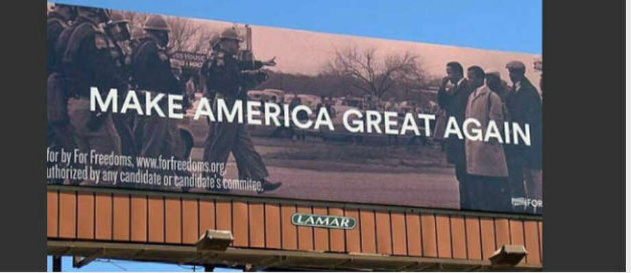 """The billboardA billboard in Mississippi featuring Donald Trump's """"Make America Great Again"""" slogan and photos from """"Bloody Sunday,"""" one of the most violent attempts to stop the Civil Rights movement in 1965 is drawing criticism from state and local officials. Photo: Twitter"""