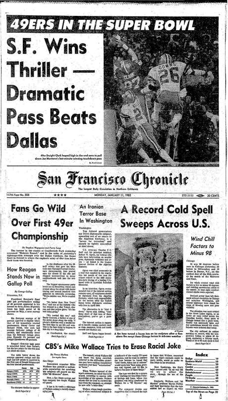 The Chronicle's front page from Jan. 11, 1981, covers The Catch, which helped propel the San Francisco 49ers to their first Super Bowl. Photo: The Chronicle 1982